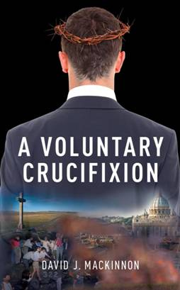 A Voluntary Crucifixion